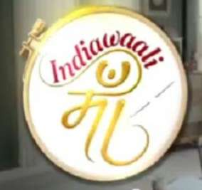 Indiawaali Maa television serial cast crew Time wiki